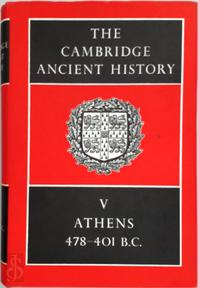 The Cambridge Ancient History: Volume 5, Athens 478-401 BC - J. D. Bury, S. A. Cook, F. E. Adcock (ISBN 9780521044875)