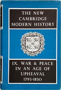 The New Cambridge Modern History: Volume 9, War and Peace in an Age of Upheaval, 1793-1830 - C. W. Crawley (ISBN 9780521045476)