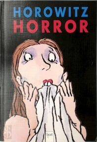 Horowitz Horror - Anthony Horowitz, A. van Ewyck (ISBN 9789050163507)