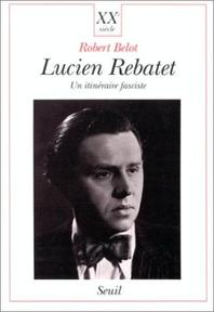 Lucien Rebatet - Robert Belot (ISBN 9782020129817)