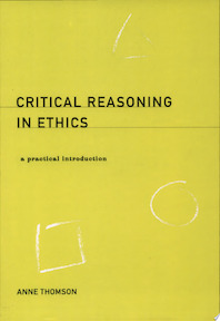 Critical Reasoning in Ethics - Anne Thomson (ISBN 9780415171854)
