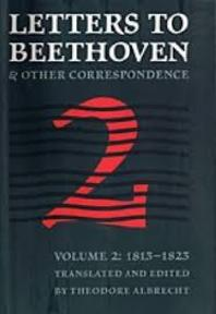 Letters to Beethoven and Other Correspondence - Theodore Albrecht (ISBN 9780803210394)