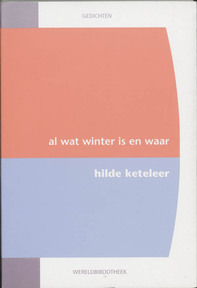 Al wat winter is en waar - Hilde Keteleer (ISBN 9789028419292)