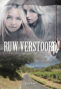 Ruw verstoord - Jara Lee (ISBN 9789089547026)