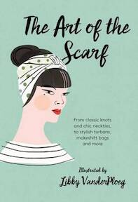 Art of the Scarf - (ISBN 9781784880583)