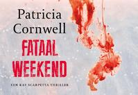 Fataal weekend DL - Patricia Cornwell, Patricia D. Cornwell (ISBN 9789049802462)