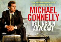De Lincoln-advocaat - Michael Connelly (ISBN 9789049802721)