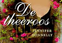 De theeroos DL - Jennifer Donnelly (ISBN 9789049801267)