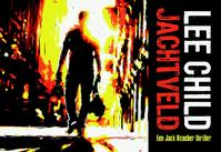Jachtveld - Lee Child (ISBN 9789049802219)
