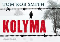 Kolyma - Tom Rob Smith (ISBN 9789049800413)