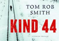 Kind 44 - Dwarsligger - Tom Rob Smith (ISBN 9789049800048)