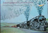 International locomotives - from the collection of paintings by the late H.M. Le Fleming - A. E. Durrant, J. B. Snell [Ed.] (ISBN 0668026391)