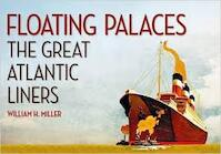 Floating Palaces - William H. Miller (ISBN 9781445650470)