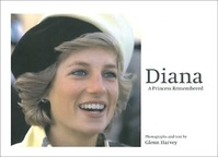 Diana - A Princess Remebered - Glenn Harvey (ISBN 9781904915188)