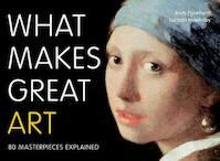 What Makes Great Art - andy pankhurst (ISBN 9780711235076)