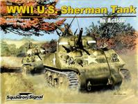 WWII U.S. Sherman Tank in Action - Rob Ervin, David Doyle (ISBN 9780897476300)
