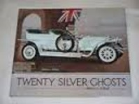 Twenty Silver Ghosts Rolls-Royce - Phil May