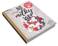 No Milky Way - Stijn de Kock, Elke Aerts (ISBN 9789082767407)