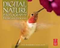Digital Nature Photography - John Gerlach (ISBN 9780240808567)