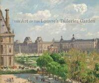 The Art of the Louvre's Tuileries Garden (ISBN 9780300197372)