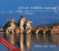 African Wildlife Exposed - Greg Du Toit (ISBN 9780620561716)