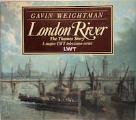 London river - Gavin Weightman (ISBN 9781855850750)
