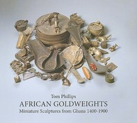 African Gold Weights - Tom Phillips (ISBN 9780500976968)