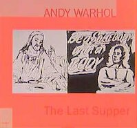 Andy Warhol - The last Supper (ISBN 3893229523)