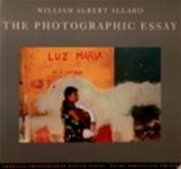 The photographic essay - William Albert Allard, Erla Zwingle, Russell Hart (ISBN 9780821217351)