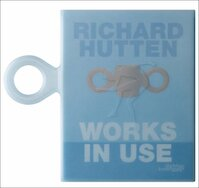 Richard Hutten - Works in Use - Fitoussi (ISBN 9789058561763)