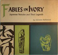 Fables in Ivory - Adrienne Barbanson