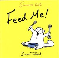 Feed Me! - Simon Tofield (ISBN 9780857862778)