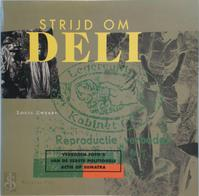Strijd om Deli - Louis Zweers (ISBN 9789060119921)