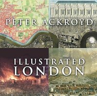 Illustrated London - Peter Ackroyd (ISBN 9780701176136)