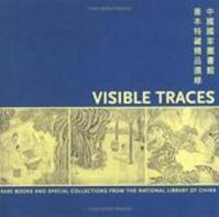 Visible traces - Philip K. Hu, Beijing tu shu Guan, Los Angeles Public Library (ISBN 9780964533714)