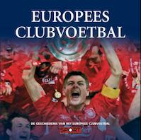 Europees clubvoetbal - Unknown (ISBN 9789086790982)