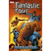 Fantastic Four Vol. 4: Hereafter - Mark Waid, Mike Wieringo (ISBN 9780785115267)