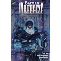 Batman, Mr. Freeze - Paul Dini, Mark Buckingham, Wayne Faucher (ISBN 9781563893025)