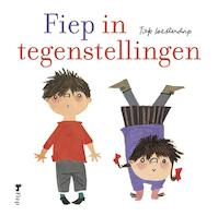 Fiep in tegenstellingen - Fiep Westendorp (ISBN 9789045121987)