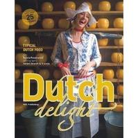 Dutch Delight - S. Pessireron (ISBN 9789085410119)