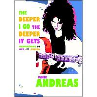The Deeper I Go the Deeper it Gets - Jamey Andreas (ISBN 9780975528501)