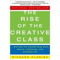 The rise of the creative class - Richard L. Florida (ISBN 9780465024773)