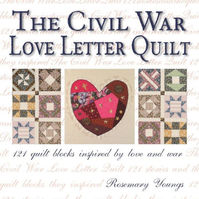 The Civil War Love Letter Quilt - Rosemary Youngs (ISBN 9780896894877)