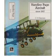 Handley Page aircraft since 1907 - Christopher Henry Barnes, Derek N. James (ISBN 9780851778037)