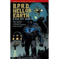 B.P.R.D Hell on Earth, Volume 13 - Mike Mignola (ISBN 9781616559106)