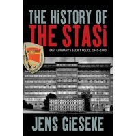 The History of the Stasi - Jens Gieseke (ISBN 9781785330247)