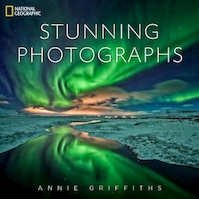 Stunning photographs - annie griffiths (ISBN 9781426213922)