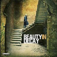 Beauty in Decay: Urban exploration - Patrick Potter, Romanywg (ISBN 9781584234203)