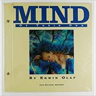 Mind of their own / Erwin Olaf - Erwin Olaf (ISBN 9789072216601)