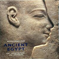 Searching for Ancient Egypt - Pa.). University Of Pennsylvania. Museum Of Archaeology And Anthropology (Philadelphie, University Of Pennsylvania. Museum Of Archaeology And Anthropology, David P. Silverman, Edward Brovarski (ISBN 9780801434822)
